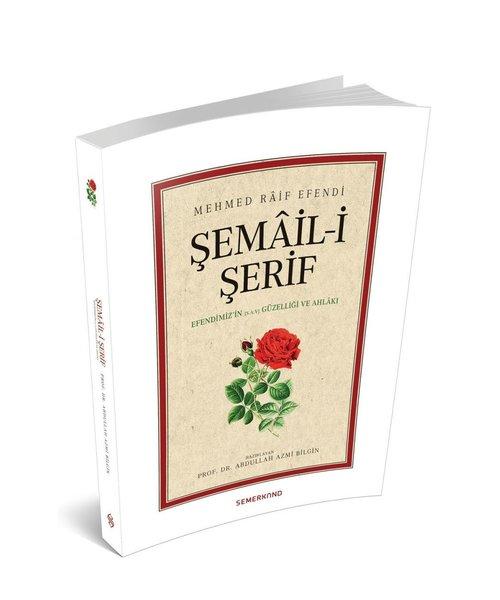 Siyer Yayınları Şemaili Şerif | Mehmed Raif Efendi