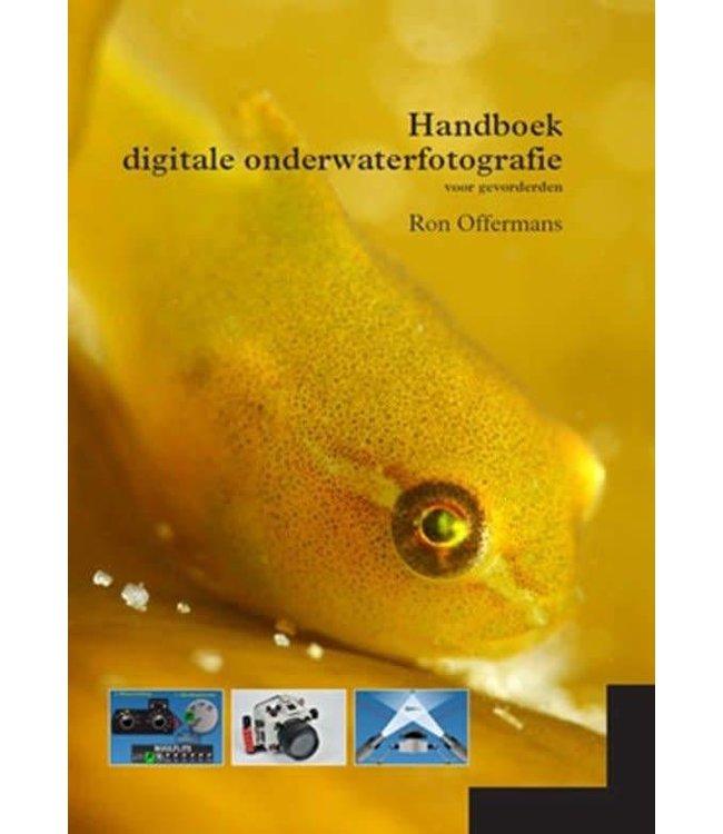 Handboek Digitale Onderwaterfotografie Gevorderden Ron Offermans