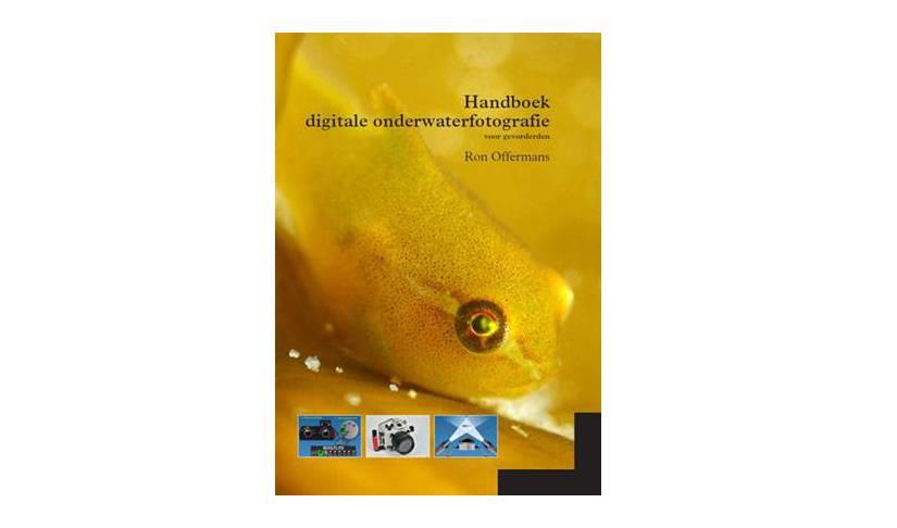 Nieuw Handboek Digitale Onderwaterfotografie