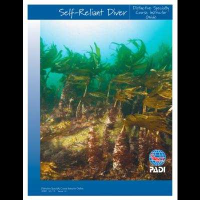 PADI Self Reliant Diver Instructor Guide