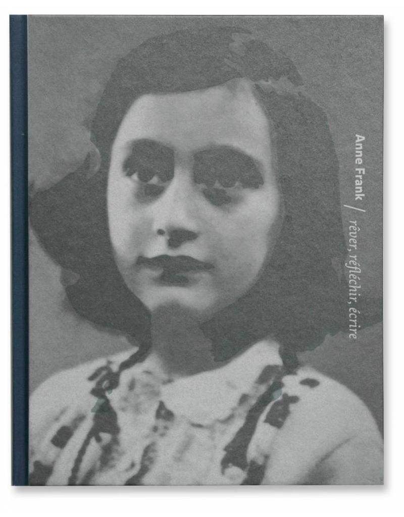 Anne Frank, träumen, denken, schreiben (7 Sprachen)