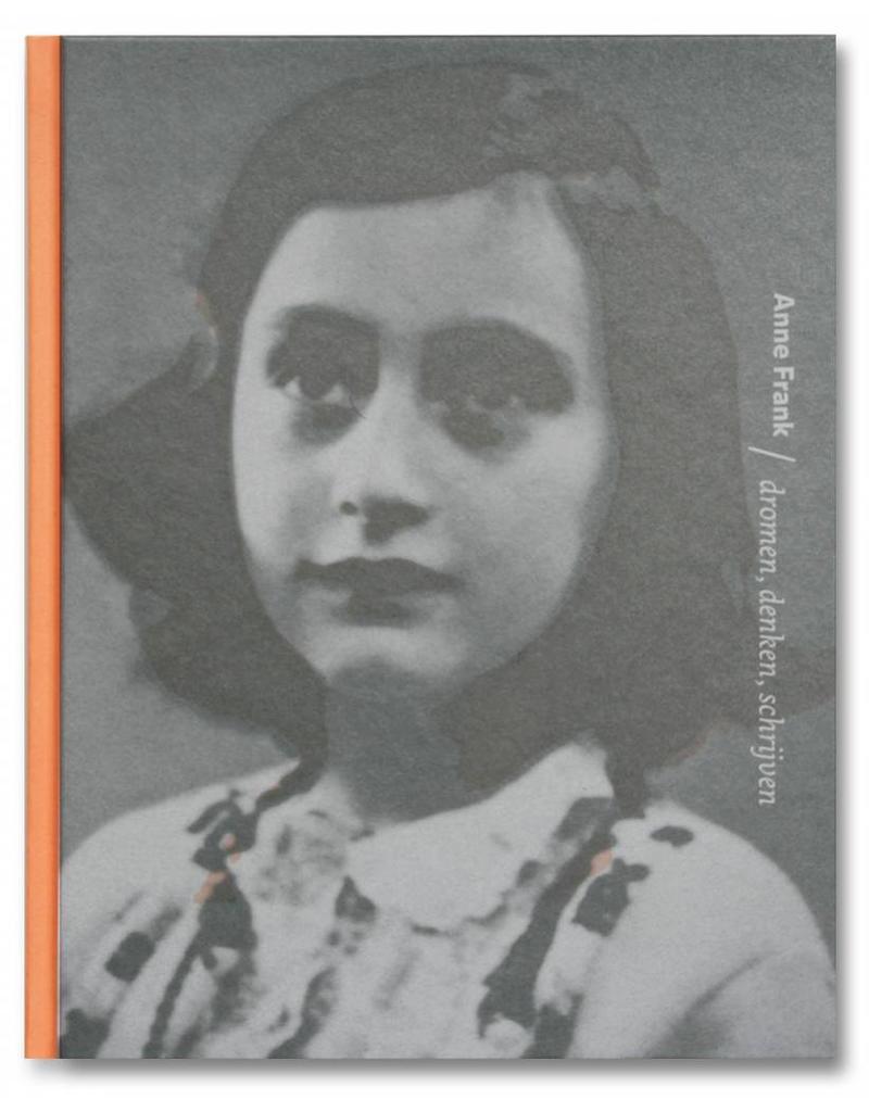 Anne Frank, dromen denken schrijven (7 talen)