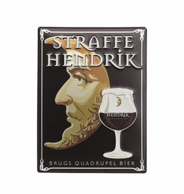 Straffe Hendrik Quadrupel metalen pancarte