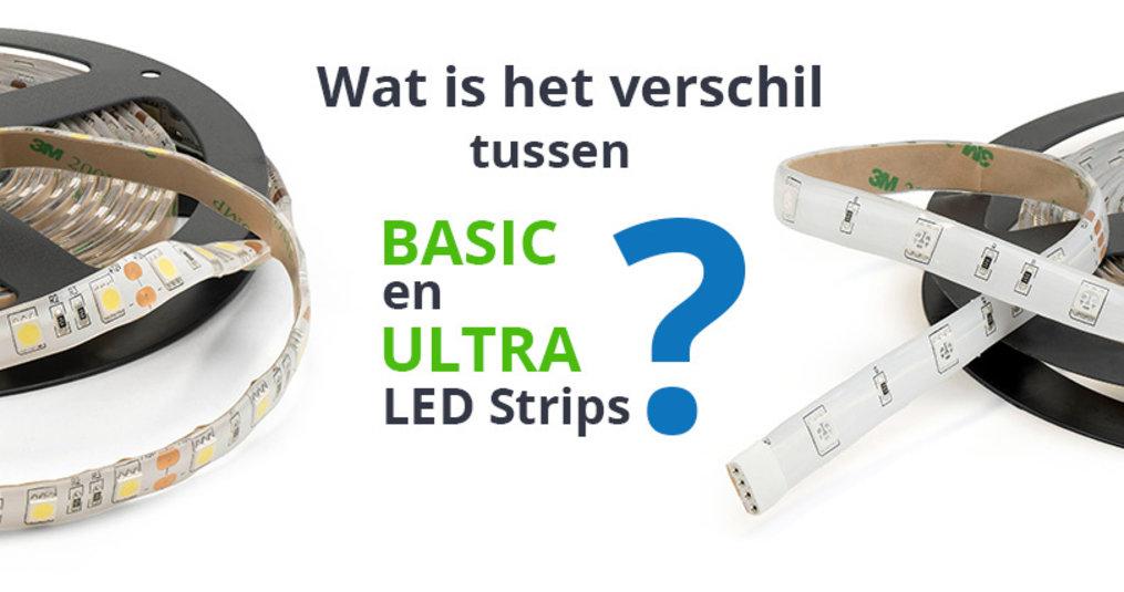 Verschil Basic en Ultra LED Strips