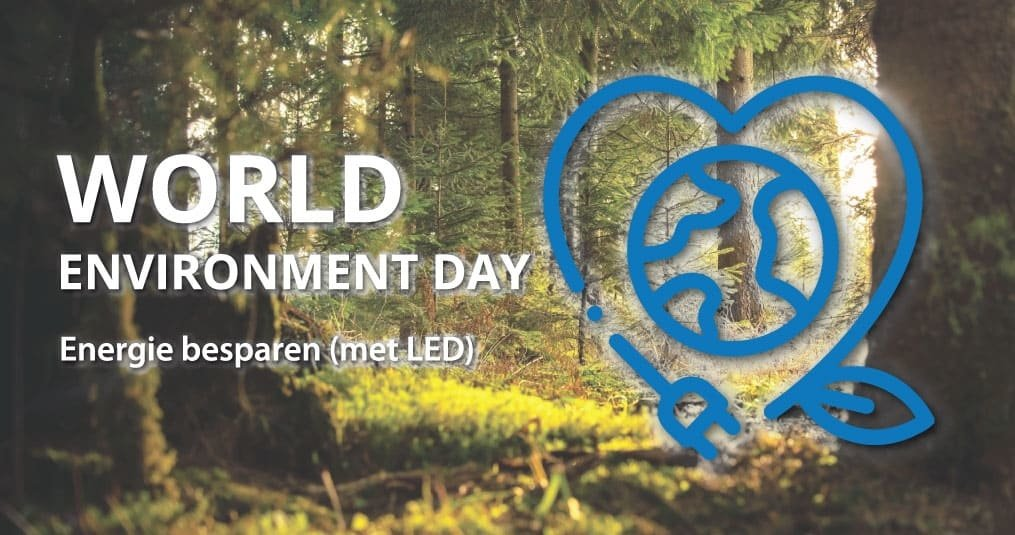 World Environment Day - Energie besparen (met LED)