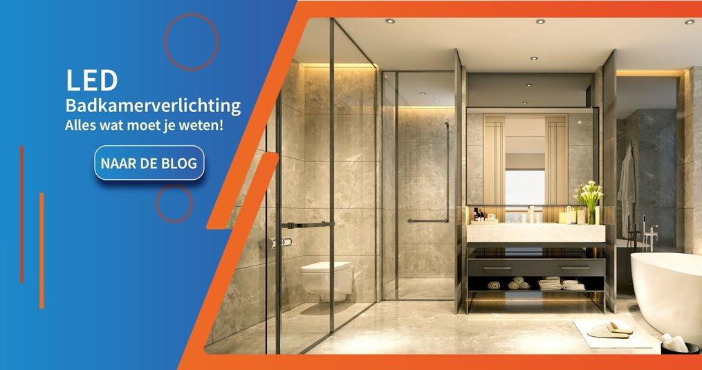 LED Badkamerverlichting - Waar moet je op letten?