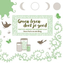 A3 Boeken Groen leven doet je goed (Boek)
