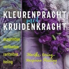 A3 Boeken Kleurenpracht met kruidenkracht (Boek)