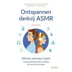 Deltas Ontspannen dankzij ASMR (Boek)