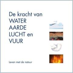 A3 Boeken De kracht van water, aarde lucht en vuur (Boek)