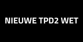 Nieuwe TPD2 wet