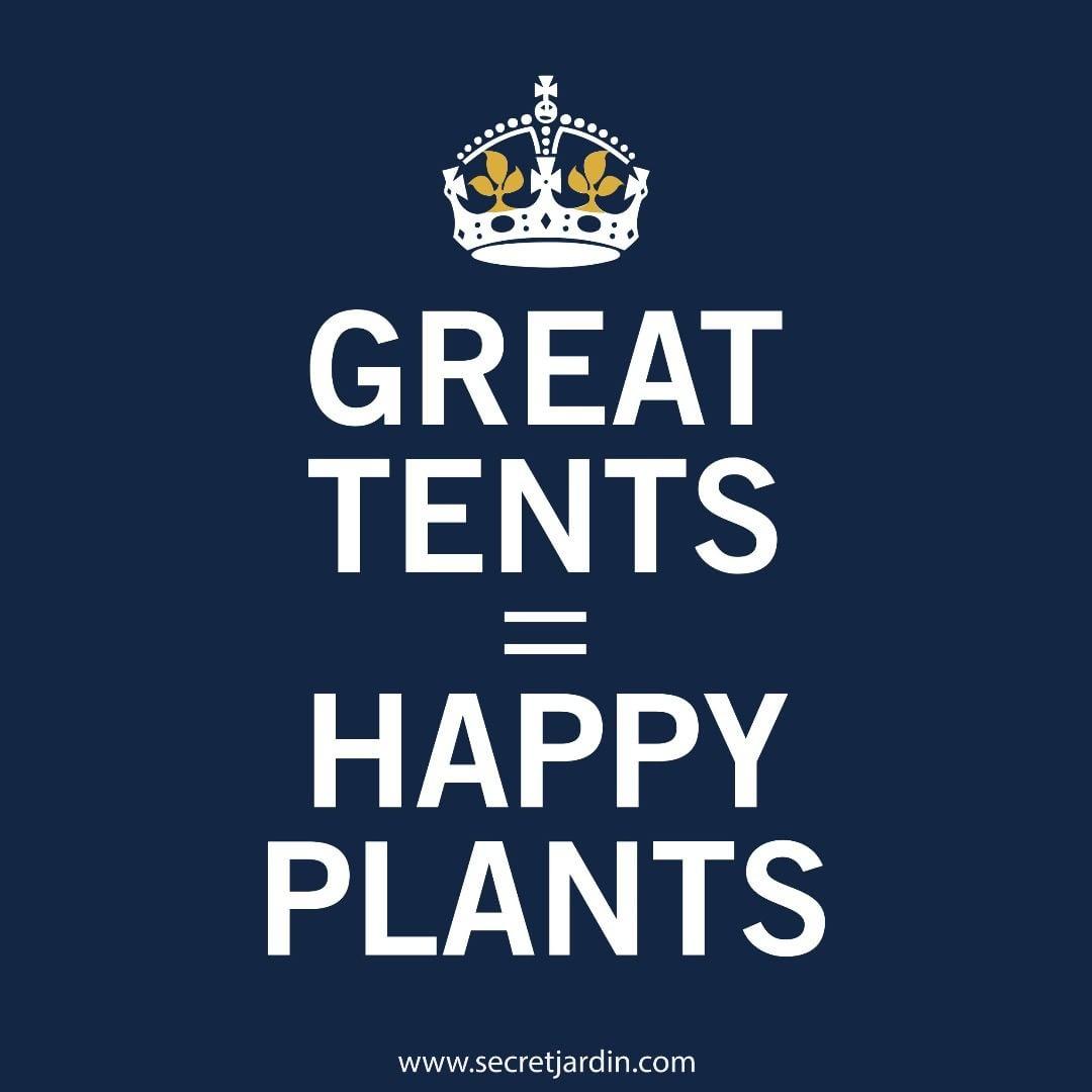 Great Tents = Happy Plants