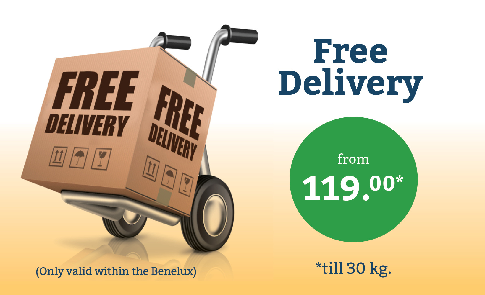 94/5000 Up to a maximum of 30 kg shipped free in the Benelux from 119 euros.
