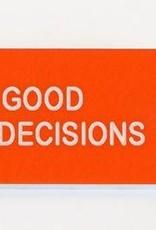 Various Keytags Pretty Good At Bad Decisions