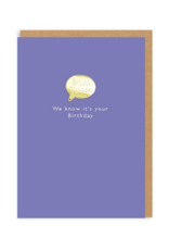 Ohh deer Card Bitch please, we know it's your birthday