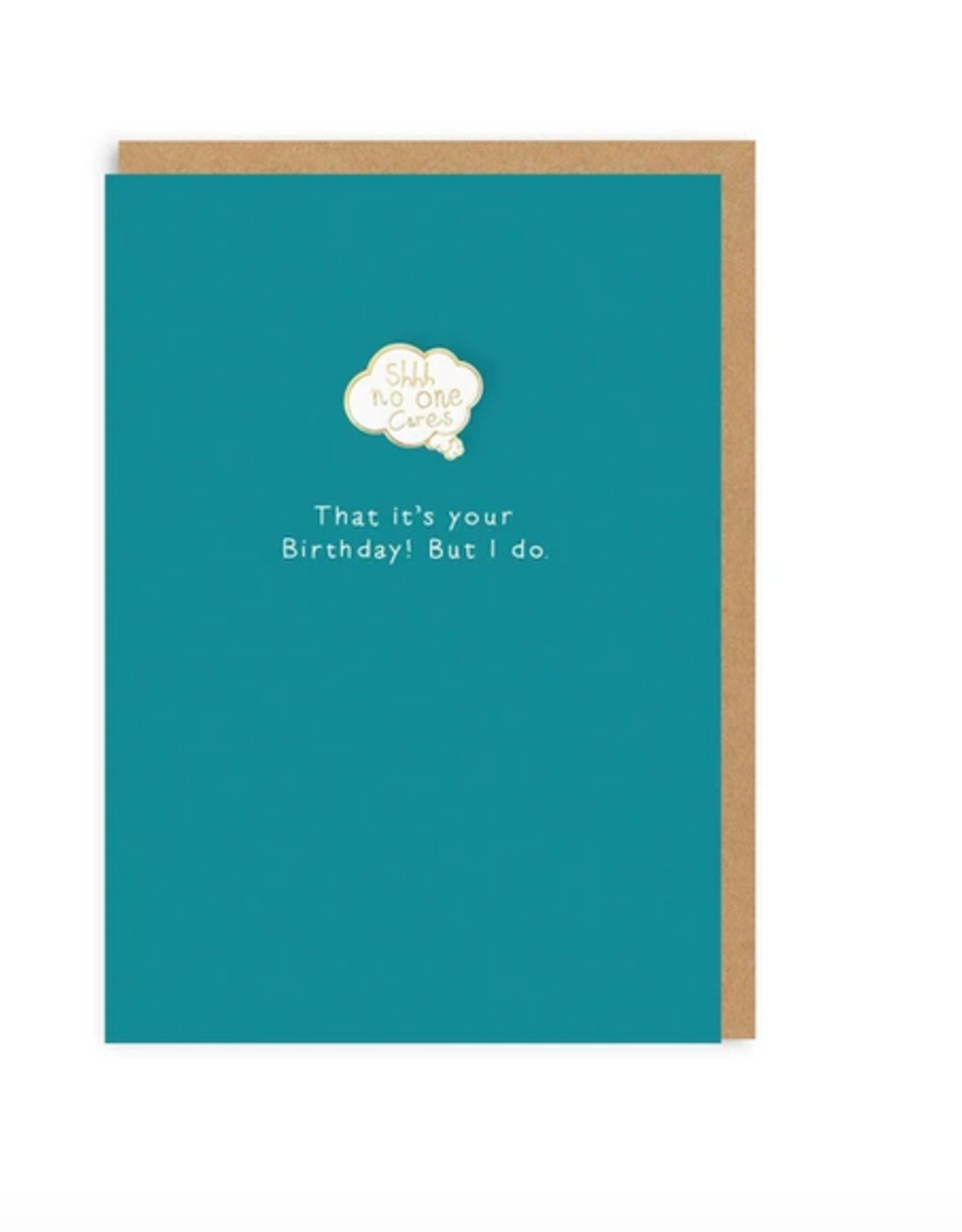 Ohh deer Card No one cares that it's your birhtday ! But i do