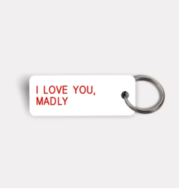 Various Keytags keytag - I LOVE YOU,  MADLY