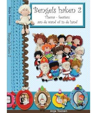 Haakpret Bengels deel 2: Thema's/Feesten - Anja Toonen