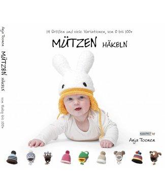 Haakpret Mützen häkeln - Anja Toonen