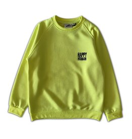 Cos I Sais So Cos I Said So Happy Human Sweater NEON