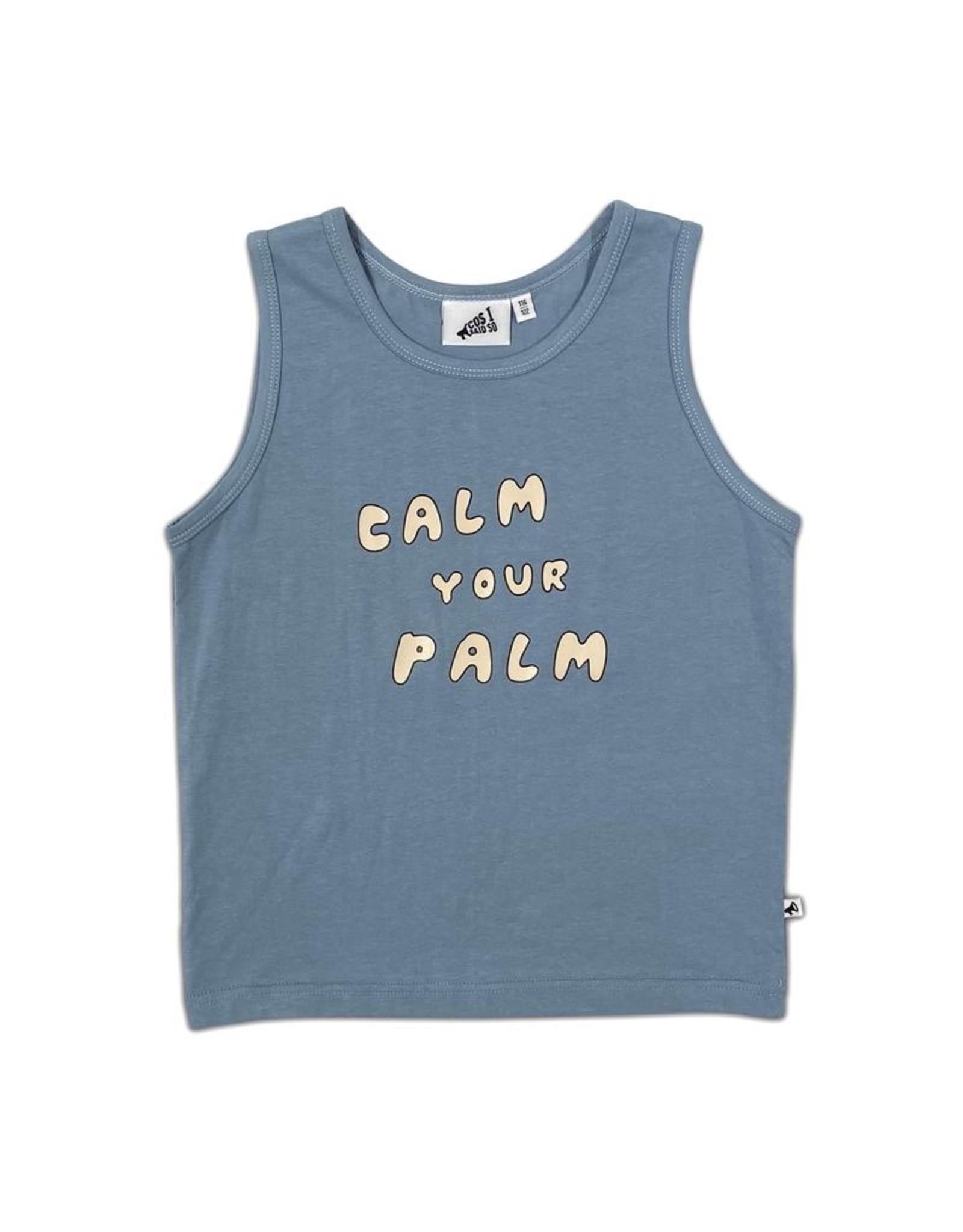 Cos I Said So Cos I said So Calm Your Palm Tank Top Faded Denim