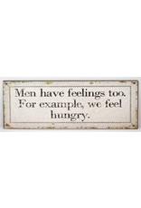 Men have feelings too...