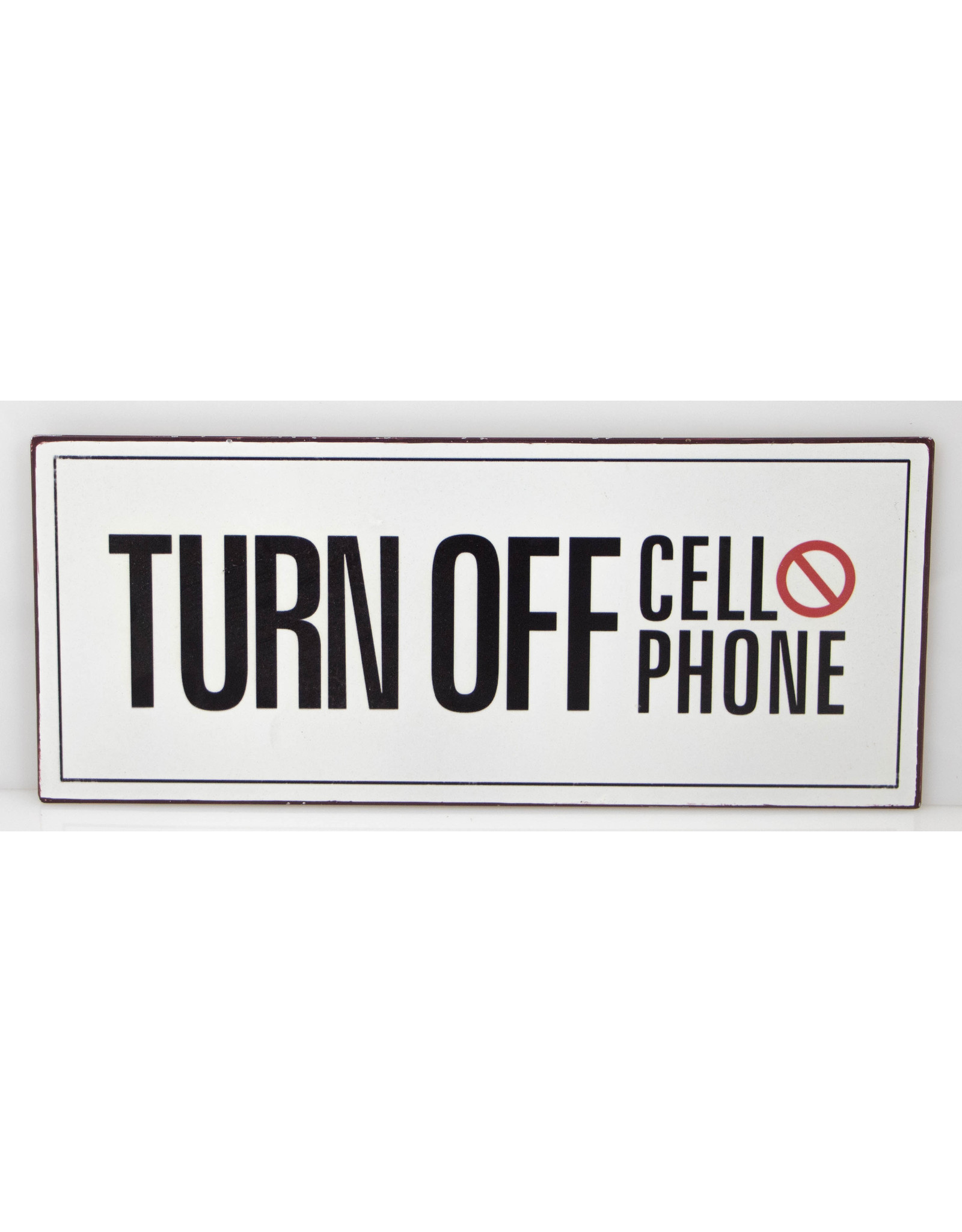 TURN OFF Cell Phone