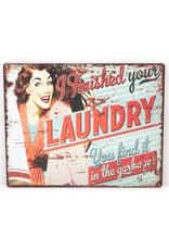 I finished your laundry...