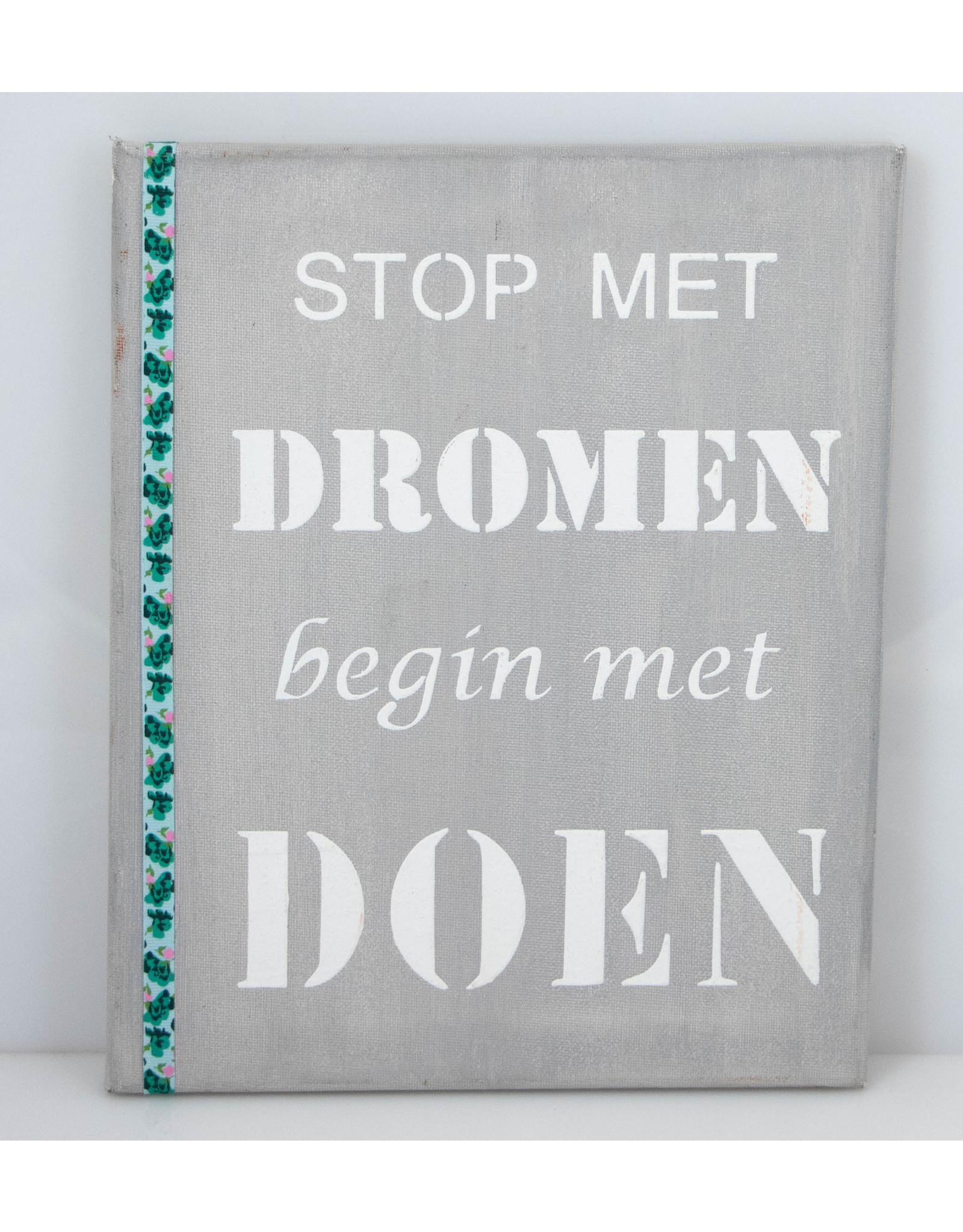 Stop met dromen