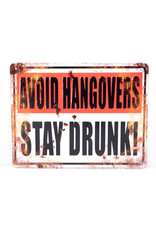 Avoid hangovers stay drunk