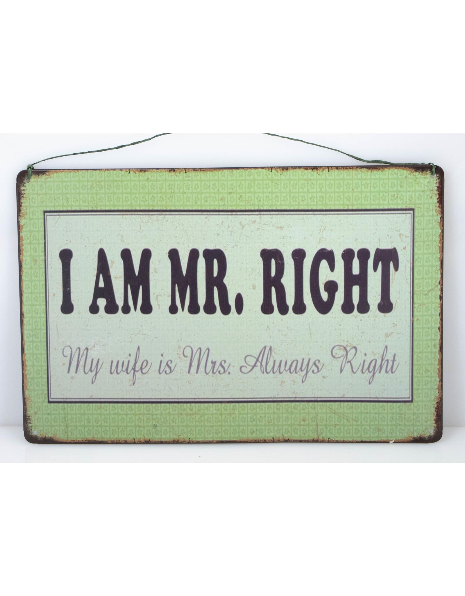 I am Mr. right