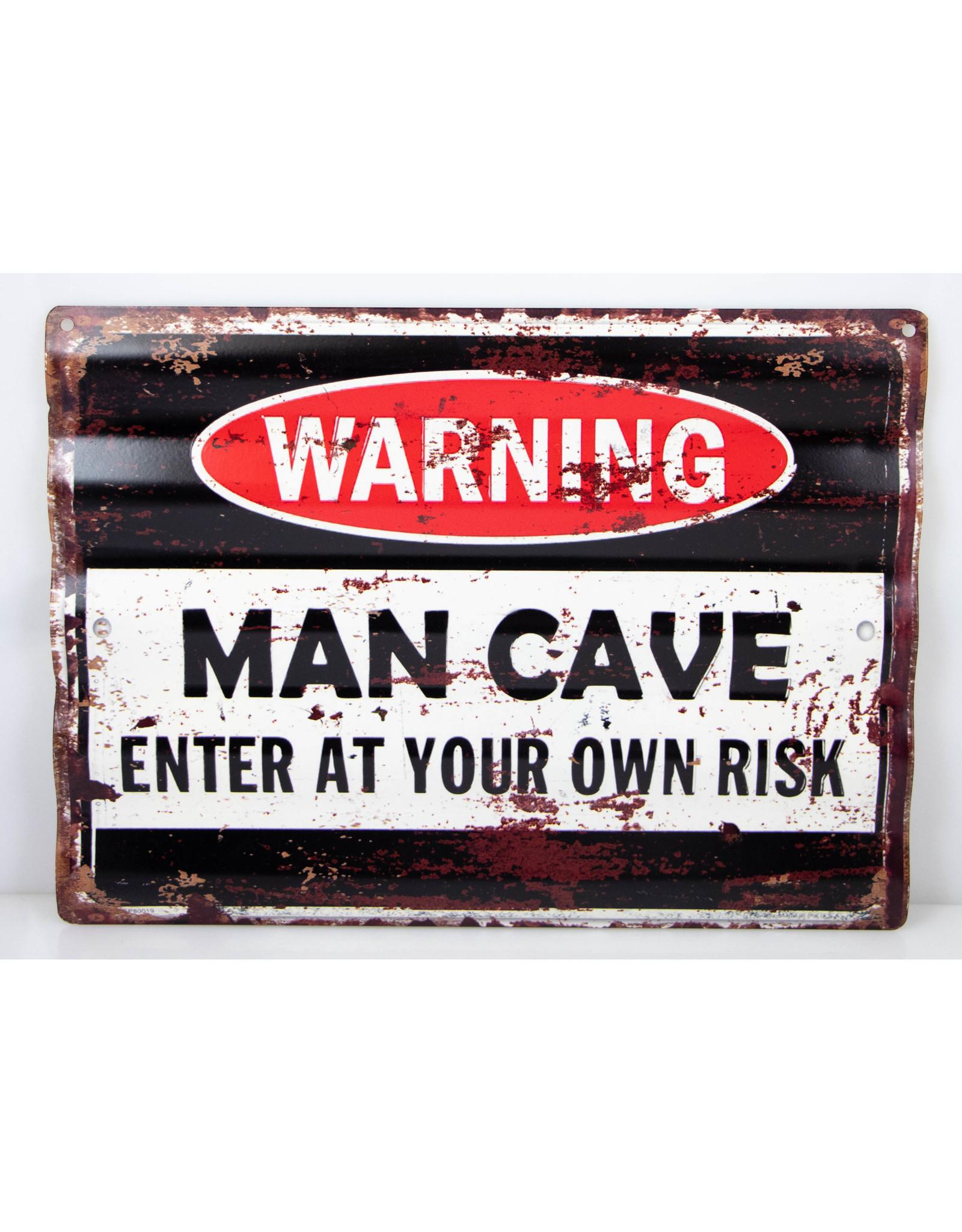 Warning man cave