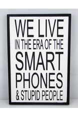 We life in the area of the smartphone