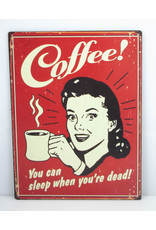 coffee you can sleep when you're dead