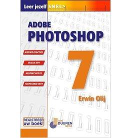 Van Duuren Media Leer jezelf snel> Adobe Photoshop 7 -Erwin Olij  OP=OP