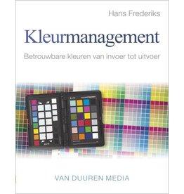 Van Duuren Media KleurmanagementBetrouwbare kleuren van invoer tot uitvoer, Hans Frederiks op=op