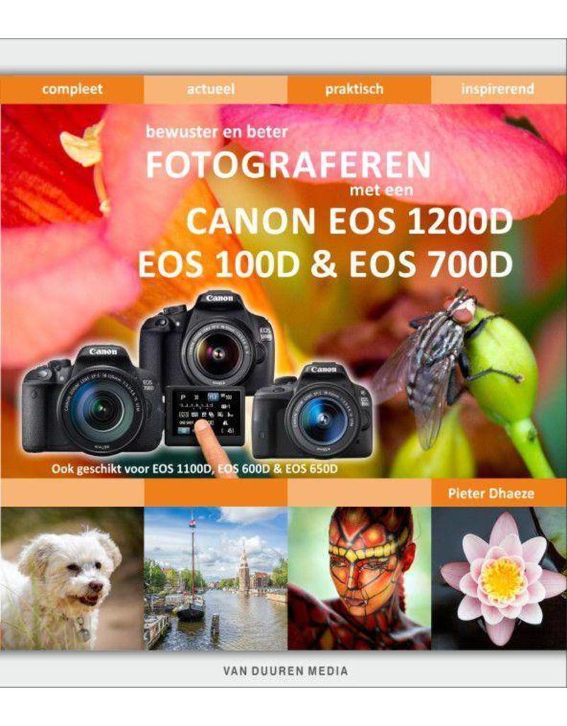 Van Duuren Media Bewuster en beter fotograferen met een Canon EOS 1200D, EOS 100D & EOS 700D