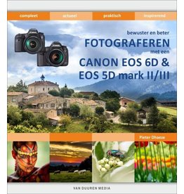 Van Duuren Media Bewuster & beter fotograferen met de Canon EOS 6D en EOS 5D mark II/IIIOP=OP