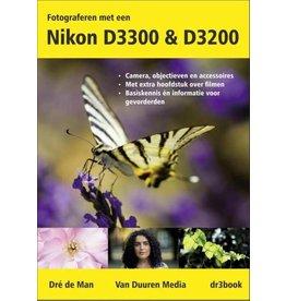 Van Duuren Media Fotograferen met een Nikon D3300 en D3200Dre de Man
