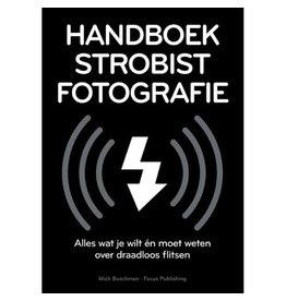 Focus Handboek Strobist Fotografie