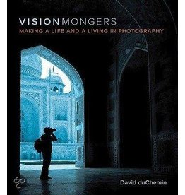 Van Duuren Media Making a Life and a Living in Photography - Vision Mongers