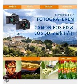 Van Duuren Media Bewuster & beter fotograferen met de Canon EOS 6D en EOS 5D Mark ||/|||
