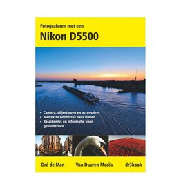 Van Duuren Media Fotograferen met een Nikon D5500
