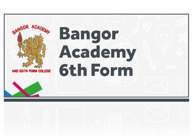Bangor Academy 6th Form