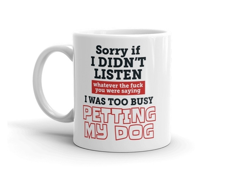 Doggygraphics DG mok tekst Sorry if I didn't listen