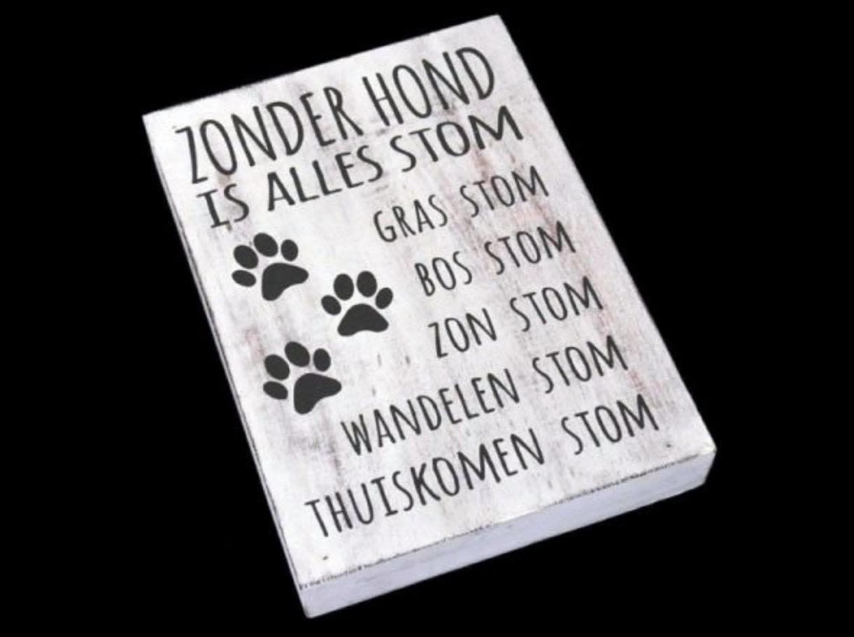 """Woodart Woodart tekstblok """"zonder hond"""" 25x18 cm"""