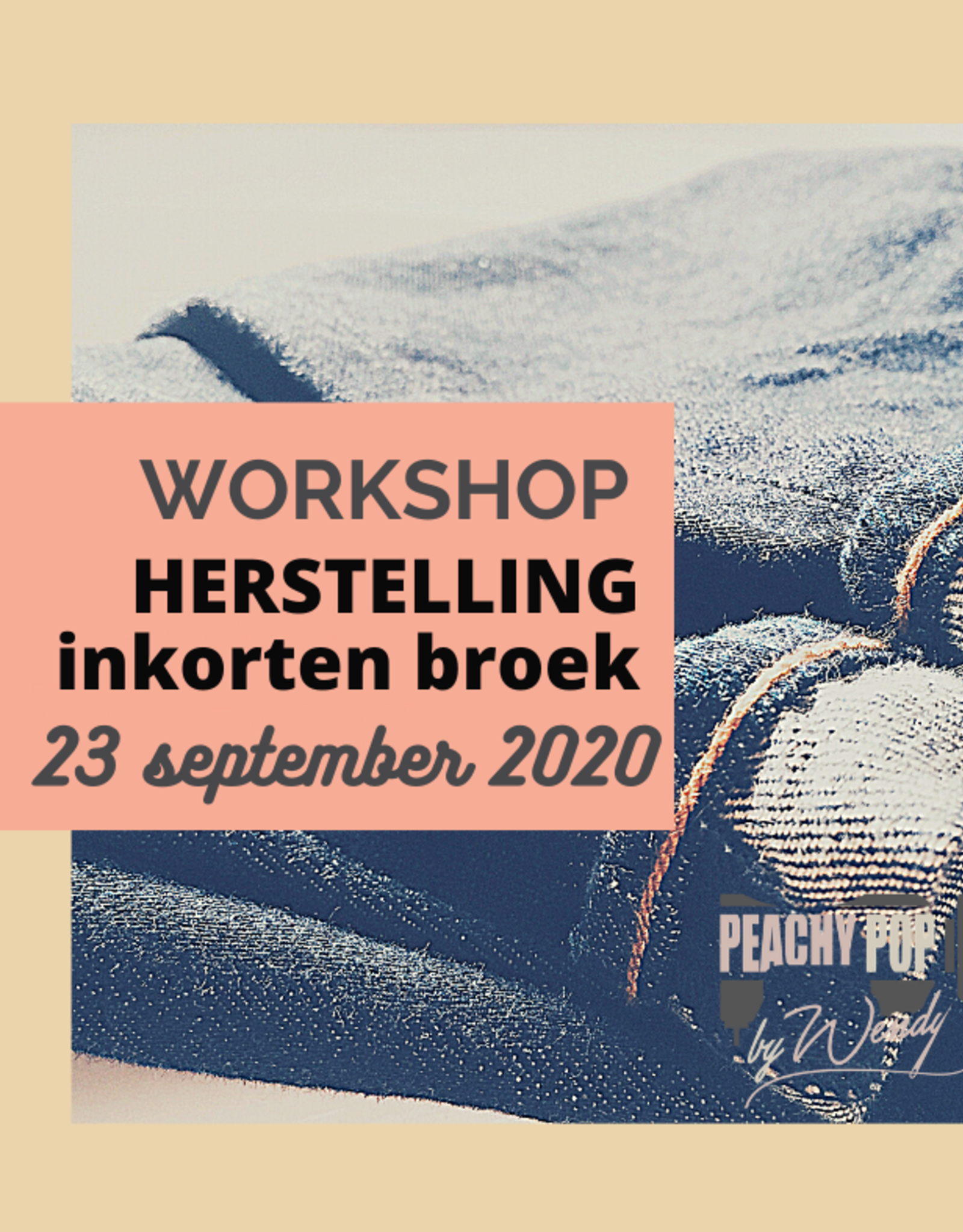 Workshop Herstelling: inkorten broek  23/09/2020