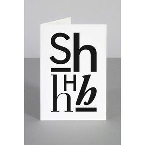 One must dash Shhilence kaart