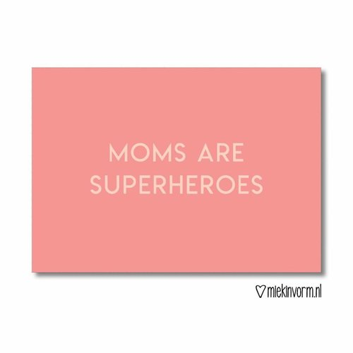 MIEKinvorm Moms are superheroes || Ansichtkaart