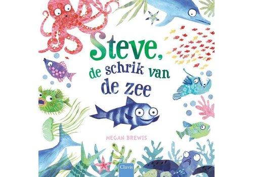 Clavis Clavis Steve, de Schrik van de Zee